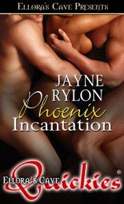 Phoenix Incantation by Jayne Rylon